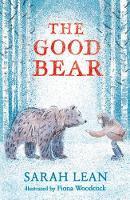 The Good Bear (Hardback)