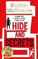 Hide and Secrets: The blockbuster thriller from million-copy bestselling Sophie McKenzie (Paperback)