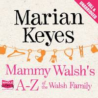 Mammy Walsh's A-Z of the Walsh Family (CD-Audio)
