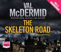 The Skeleton Road - Karen Pirie 3 (CD-Audio)