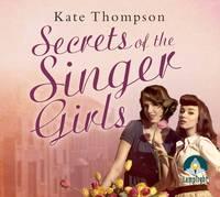 Secrets of the Singer Girls (CD-Audio)