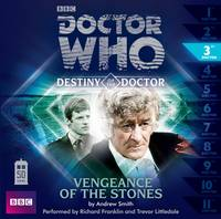 Doctor Who: Vengeance of the Stones (Destiny of the Doctor 3) (CD-Audio)