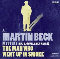Martin Beck The Man Who Went Up In Smoke - A Martin Beck Mystery (CD-Audio)