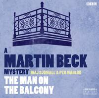 Martin Beck The Man On The Balcony - A Martin Beck Mystery (CD-Audio)