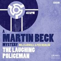 Martin Beck The Laughing Policeman - A Martin Beck Mystery (CD-Audio)