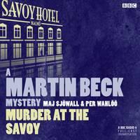 Martin Beck Murder At The Savoy - A Martin Beck Mystery (CD-Audio)