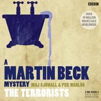 Martin Beck The Terrorists - A Martin Beck Mystery (CD-Audio)