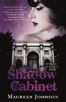 The Shadow Cabinet: A Shades of London Novel - Shades of London (Paperback)