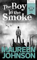 The Boy in the Smoke - Shades of London (Paperback)