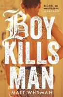 Boy Kills Man (Paperback)