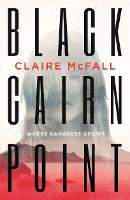 Black Cairn Point: Winner of the Scottish Teenage Book Prize 2017 (Paperback)