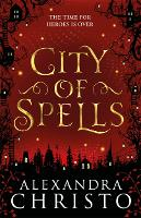 City of Spells (sequel to Into the Crooked Place) - Into the Crooked Place (Paperback)