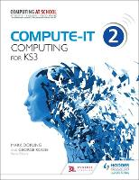 Compute-IT: Student's Book 2 - Computing for KS3 - Compute-IT (Paperback)