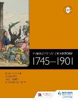 Making Sense of History: 1745-1901 (Paperback)