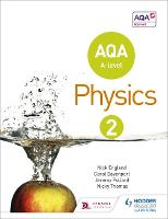 AQA A Level Physics Student Book 2 (Paperback)