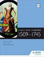 Making Sense of History: 1509-1745 (Paperback)