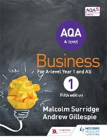 AQA Business for A Level 1 (Surridge & Gillespie) (Paperback)