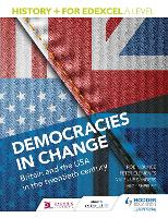 History+ for Edexcel A Level: Democracies in change: Britain and the USA in the twentieth century (Paperback)