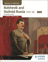 Access to History: Bolshevik and Stalinist Russia 1917-64 for AQA Fifth Edition - Access to History (Paperback)