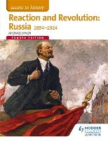 Access to History: Reaction and Revolution: Russia 1894-1924 Fourth Edition (Paperback)