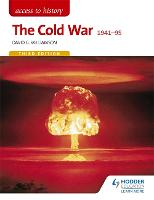 Access to History: The Cold War 1941-95 Third Edition (Paperback)