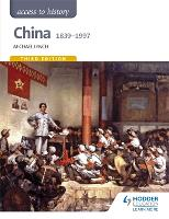 Access to History: China 1839-1997 (Paperback)