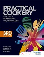 Practical Cookery for the Level 2 Professional Cookery Diploma, 3rd edition (Hardback)