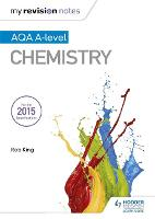 My Revision Notes: AQA A Level Chemistry - My Revision Notes (Paperback)