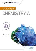 My Revision Notes: OCR A Level Chemistry A - My Revision Notes (Paperback)