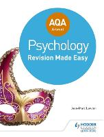 AQA A-level Psychology: Revision Made Easy (Paperback)