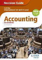 Cambridge International AS/A level Accounting Revision Guide 2nd edition (Paperback)