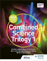 AQA GCSE (9-1) Combined Science Trilogy Student Book 1 (Paperback)