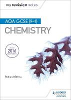 My Revision Notes: AQA GCSE (9-1) Chemistry - My Revision Notes (Paperback)