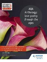 Study and Revise for AS/A-level: AQA Anthology: love poetry through the ages (Paperback)