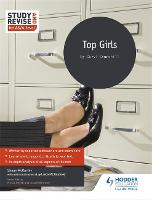 Study and Revise for AS/A-level: Top Girls (Paperback)