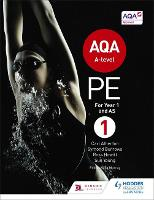 AQA A-level PE Book 1: For A-level year 1 and AS (Paperback)