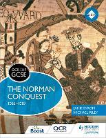 OCR GCSE History SHP: The Norman Conquest 1065-1087 - OCR SHP GCSE (Paperback)