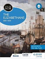 OCR GCSE History SHP: The Elizabethans, 1580-1603 - OCR SHP GCSE (Paperback)