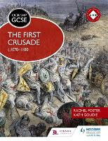 OCR GCSE History SHP: The First Crusade c1070-1100 (Paperback)