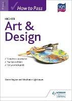 How to Pass Higher Art & Design (Paperback)