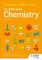 Essential Maths Skills for AS/A Level Chemistry - Essential Maths Skills (Paperback)