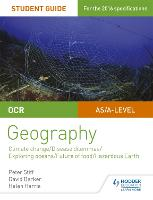 OCR A Level Geography Student Guide 3: Geographical Debates: Climate; Disease; Oceans; Food; Hazards (Paperback)