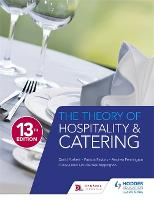 The Theory of Hospitality and Catering Thirteenth Edition (Paperback)