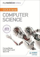 My Revision Notes OCR A level Computer Science (Paperback)