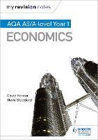 My Revision Notes: AQA AS Economics