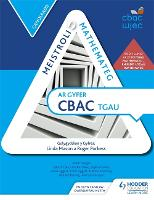 Meistroli Mathemateg CBAC TGAU: Canolradd (Mastering Mathematics for WJEC GCSE: Intermediate Welsh-language edition)