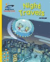 Reading Planet - Night Travels - Yellow: Galaxy - Rising Stars Reading Planet (Paperback)
