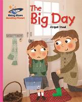 Reading Planet - The Big Day - Pink B: Galaxy - Rising Stars Reading Planet (Paperback)