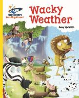 Reading Planet - Wacky Weather - Yellow: Galaxy - Rising Stars Reading Planet (Paperback)