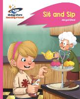 Reading Planet - Sit and Sip - Pink A: Rocket Phonics - Rising Stars Reading Planet (Paperback)